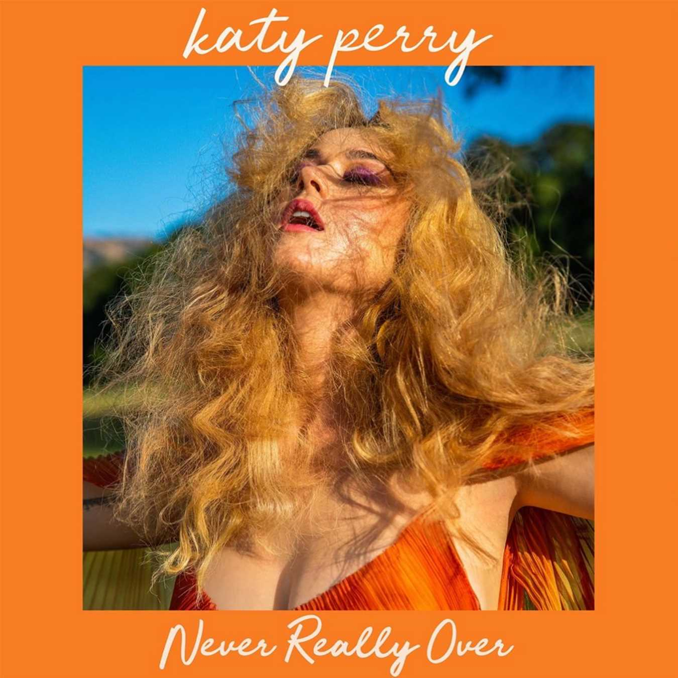 It's 'Never Really Over' for Katy Perry as Pop Star Announces New Single